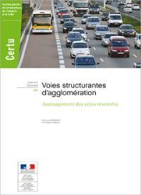Voies structurantes d'agglomération : aménagement des voies réservées