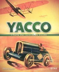 Yacco : l'huile des records du monde