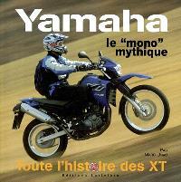 Yamaha, touching your heart : le mono mythique