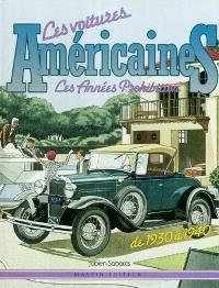 Les voitures américaines : les années prohibition, de 1930 à 1940
