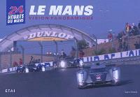 24 heures du Mans : Le Mans, vision panoramique