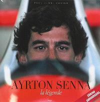 Ayrton Senna : la légende