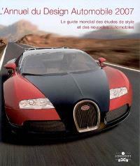 L'annuel du design automobile 2007 : le guide mondial des études de style et des nouvelles automobiles