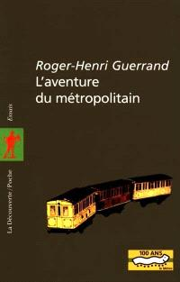 L'aventure du métropolitain
