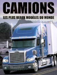 Camions : les plus beaux modèles du monde