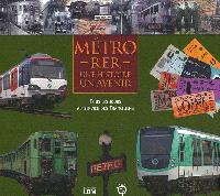 Métro, RER, une histoire, un avenir : tous les jours au service des Franciliens