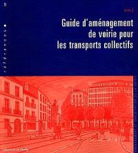 Guide d'aménagements de voirie pour les transports collectifs