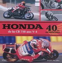 Honda de la CB 750 aux V-4 : 40 ans en endurance