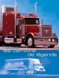 L'atlas des camions de légende