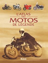 L'atlas des motos de légende