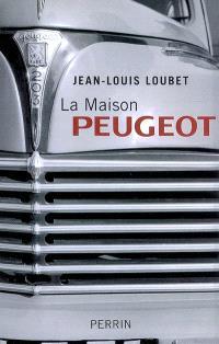 La maison Peugeot