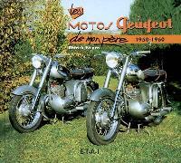 Les motos Peugeot de mon père, 1950-1960
