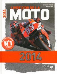 Livre d'or de la moto 2014