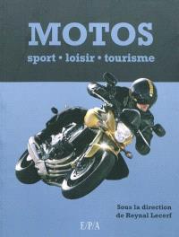 Motos : sport, loisirs, tourisme