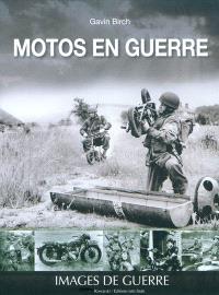 Motos en guerre : images de guerre