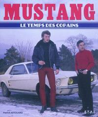 Mustang, le temps des copains