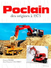 Poclain : des origines à 1973