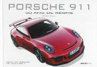 Porsche 911 : 50 ans de règne : tous les modèles de 1963 à 2013