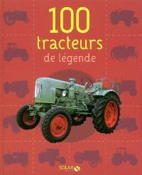 100 tracteurs de légende