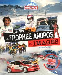 20 ans de Trophée Andros en images