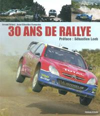 30 ans de rallye, 1973-2003
