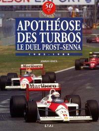 50 ans de formule 1. Volume 4, Apothéose des turbos : le duel Prost-Senna 1983-1988