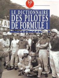 50 ans de formule 1. Volume 7, Le dictionnaire des pilotes de formule 1 : 1950-1999