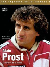 Alain Prost : la science de la course