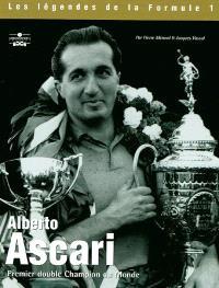 Alberto Ascari : premier double champion du monde