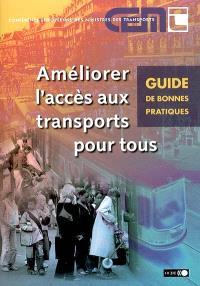 Améliorer l'accès aux transports pour tous : guide de bonnes pratiques