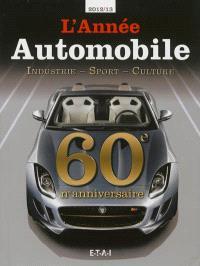 Année automobile (L') = Auto-Jahr = Automobile year. n° 60, 2012-2013 : n° anniversaire