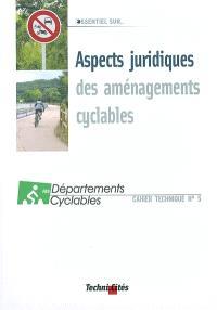 Aspects juridiques des aménagements cyclables : état des réflexions