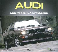 Audi : les anneaux magiques