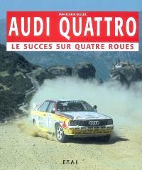 Audi Quattro : le succès sur quatre roues