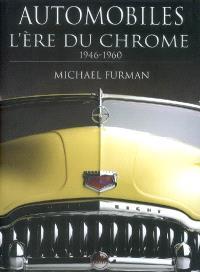Automobiles : l'ère du chrome, 1946-1960