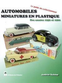 Automobiles miniatures en plastiques des années 1950 à 1960 : le guide du collectionneur