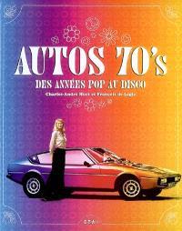 Autos 70's : des années pop au disco