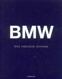 BMW : une fabuleuse histoire