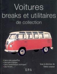 Breaks et utilitaires légers de collection