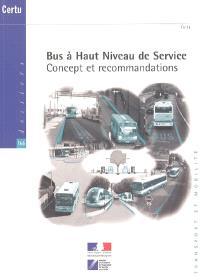 Bus à haut niveau de service : concept et recommandations