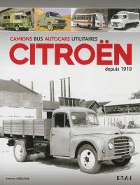 Camions, bus, autocars, utilitaires Citroën depuis 1919