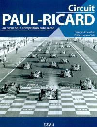 Circuit Paul-Ricard : au coeur de la compétition auto-moto