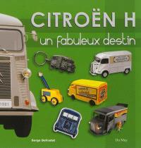 Citroën H : un fabuleux destin