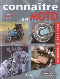Connaître sa moto : technique, entretien, équipement, trucs et astuces