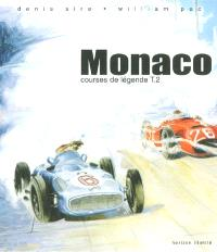 Courses de légende. Volume 2, Monaco