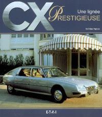 CX, une lignée prestigieuse