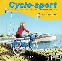Cyclo-sport : les marques, les modèles et leur histoire