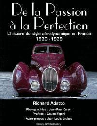 De la passion à la perfection : l'histoire du style aérodynamique en France : 1930-1939