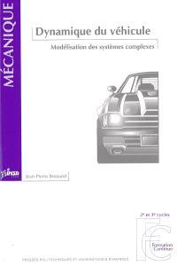 Dynamique du véhicule : modélisation des systèmes complexes
