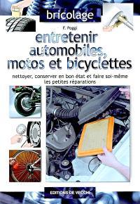 Entretenir automobiles, motos et bicyclettes